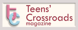 Teens' Crossroads magazine